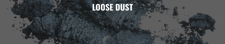 Loose Dust